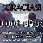 La marca de Odín: El despertar supera los 10.000 ebooks en Amazon Kindle, Google Play, iBooks, Lektu y Kobo